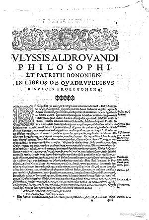 Vlyssis Aldrouandi patricii Bononiensis Quadrupedum omnium bisulcorum: Ulisse Aldrovandi