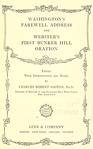 Washington's farewell address. And, Webster's first Bunker: Washington, George, 1732-1799,United