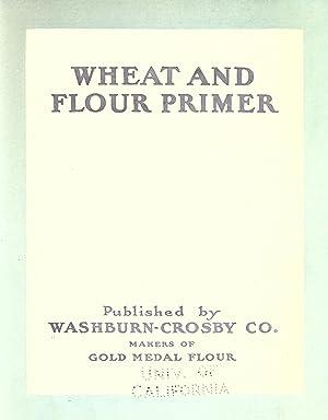 Wheat and flour primer [Reprint]: Washburn-Crosby Co. (Minneapolis,