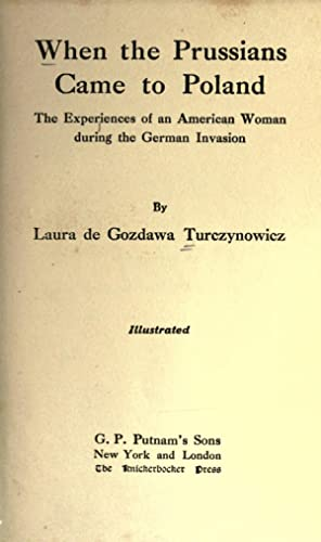 When the Prussians came to Poland; the: Turczynowicz, Laura Blackwell