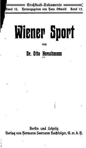 Wiener Sport [Reprint]: Otto Herschmann