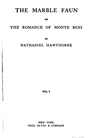 Works: The marble faun [Reprint]: Nathaniel Hawthorne