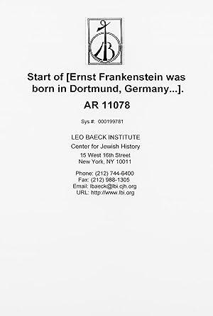 Ernst Frankenstein was born in Dortmund, Germany.].