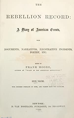 The Rebellion record: a diary of American