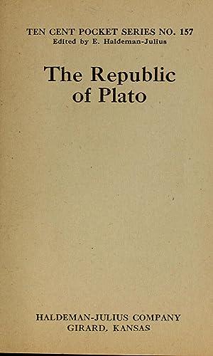 The Republic of Plato (1922) (Volume: 157): Plato,Tichenor, Henry M.