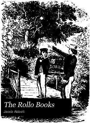The Rollo Books: Rollo at school. -: Jacob Abbott