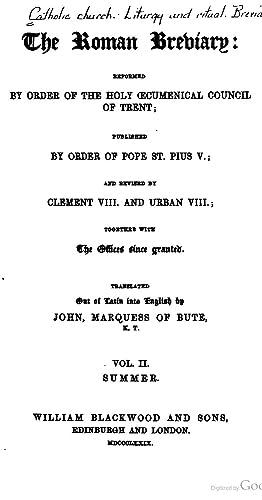 The Roman Breviary: Reformed by Order of: Catholic Church, John
