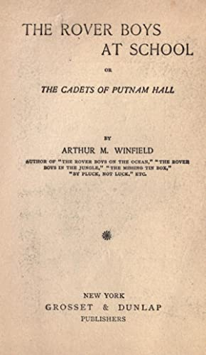 The Rover boys at school : or,: Winfield, Arthur M