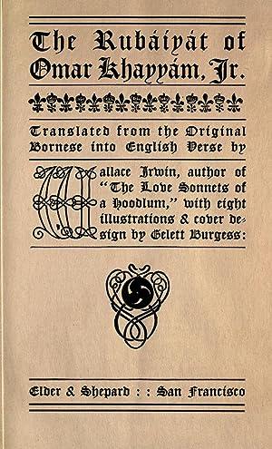The Rubáiyát of Omar Khayyám, jr.; [Reprint]: Irwin, Wallace, b.