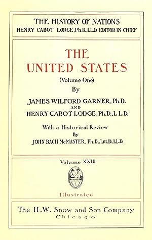 The United States (Volume: 1) [Reprint]: Garner, James Wilford,