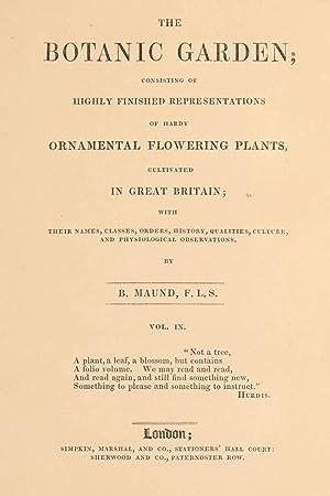 The botanic garden ; consisting of highly: Maund, Benjamin