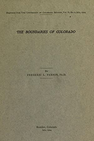 The boundaries of Colorado [Reprint] (1904): Paxson, Frederic L.