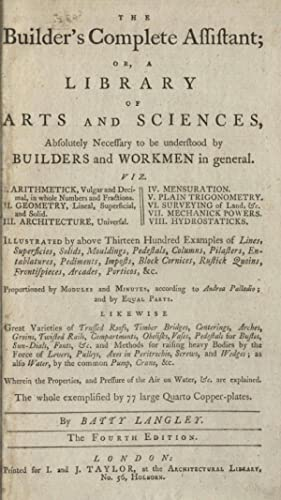 The builder's complete assistant, or, A library: Langley, Batty, 1696-1751,Langley,