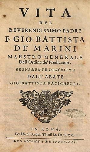 Vita del reuerendissimo padre f. Gio. Battista: Giovanni Battista Pacichelli