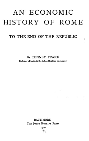 An economic history of Rome to the: Frank, Tenney, 1876-1939