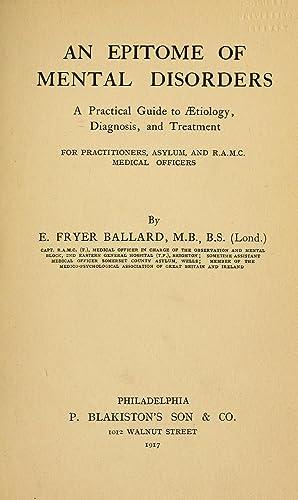 An epitome of mental disorders : a: Ballard, E. Fryer