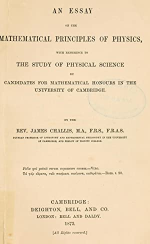 An essay on the mathematical principles of: Challis, James, 1803-1882