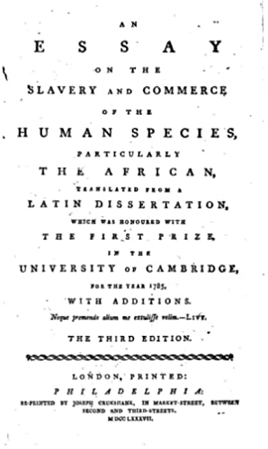An essay on the slavery and commerce: Clarkson, Thomas, 1760-1846,American