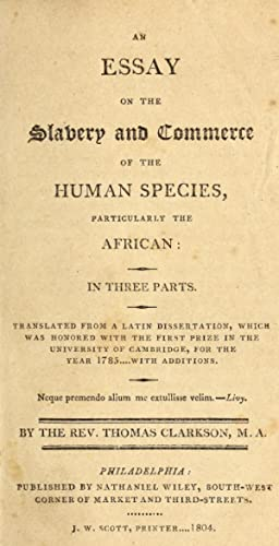 An essay on the slavery and commerce: Clarkson, Thomas, 1760-1846