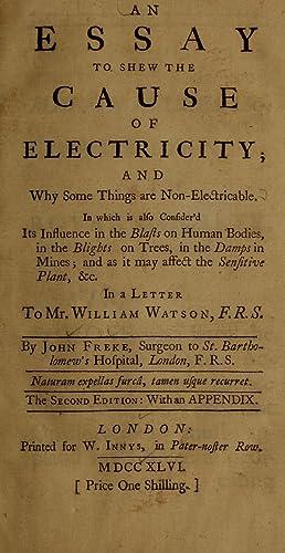 An essay to shew the cause of: Freke, John, 1688-1756,Martin,