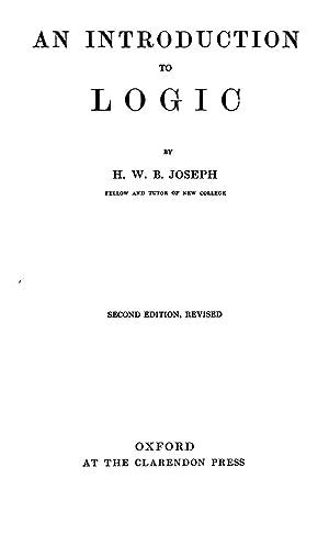 An introduction to logic (1916) [Reprint]: Joseph, H. W.
