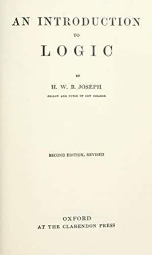 An introduction to logic, by H.W.B. Joseph: Joseph, H. W.