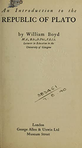 An introduction to the Republic of Plato: Boyd, William, 1874-1962