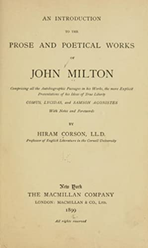 An introduction to the prose and poetical: Milton, John, 1608-1674,Corson,