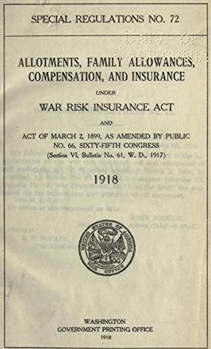 Allotments, family allowances, compensation, and insurance, under: United States. War
