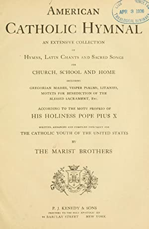 marist brothers - american catholic hymnal extensive