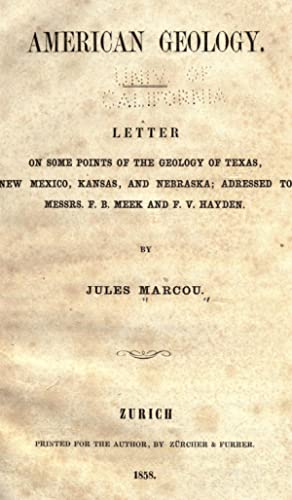 American geology : letter on some points: Marcou, Jules, 1824-1898,Meek,