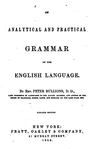 An Analytical and Practical Grammar of the: Peter Buillons