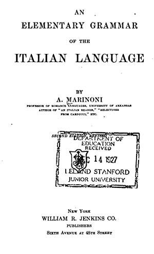 An elementary grammar of the Italian language: Marinoni, A. (Antonio),
