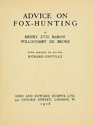 Advice on fox-hunting [Reprint] (1906): Willoughby de Broke,