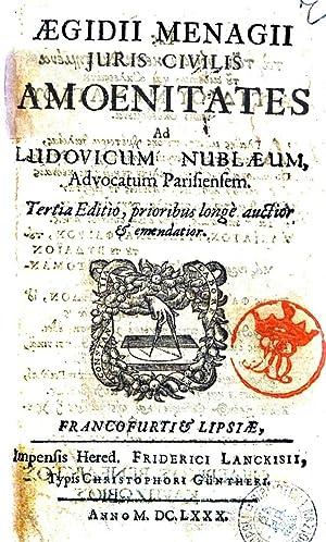 Aegidii Menagii Juris civilis amoenitates ad Ludovicum: Gilles MÃ nage