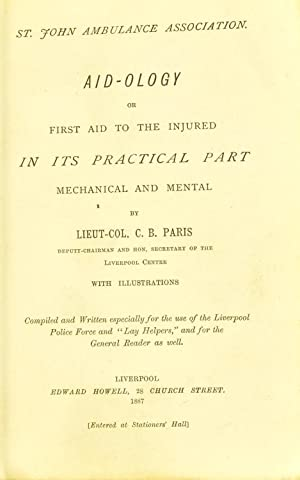 Aidology or first aid to the injured: Paris, Charles B,St.