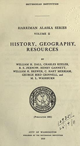 Alaska [Reprint] Volume: 2: Harriman Alaska Expedition