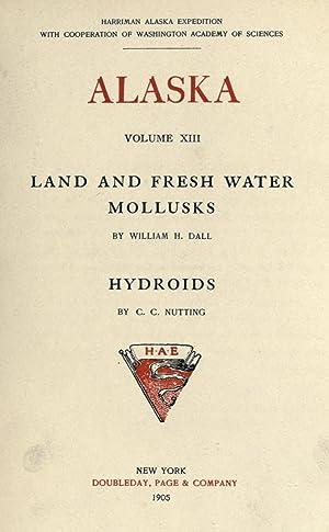 Alaska [Reprint] Volume: 13: Harriman Alaska Expedition