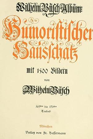 Album : humoristischer Hausschatz (1893) [Reprint]: Busch, Wilhelm, 1832-1908