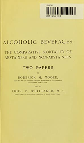 Alcoholic beverages [electronic resource] : the comparative: Moore, Roderick Mackenzie,Whittaker,