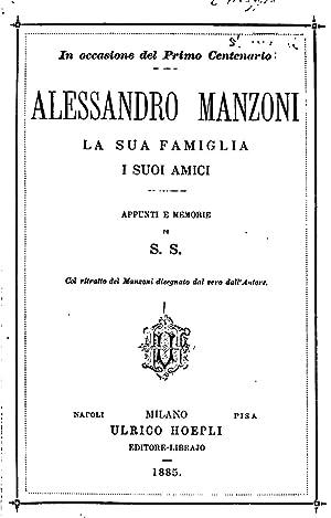 Alessandro Manzoni, la sua famiglia, i suoi: Stefano Stampa ,