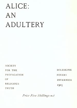 Alice, an adultery (1905) [Reprint]: Crowley, Aleister, 1875-1947
