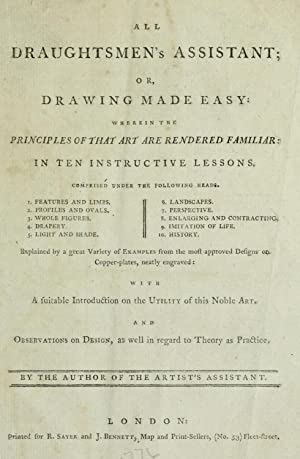 All draughtsmen's assistant, or, Drawing made easy: Bowles, Carington, 1724-1793,Sayer,