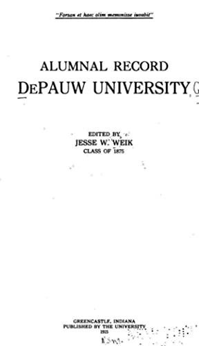 Alumnal Record, De Pauw University [Reprint] (1915): De Pauw University