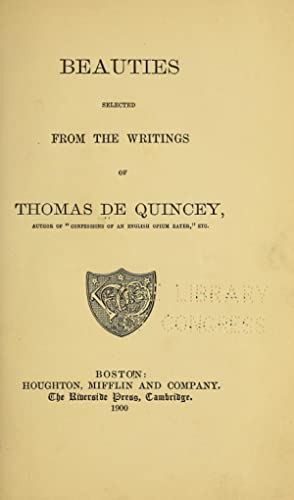 Beauties selected from the writings of Thomas: De Quincey, Thomas,