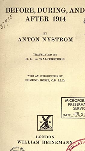 Before, during, and after 1914 (1915) [Reprint]: Nystrà m, Anton