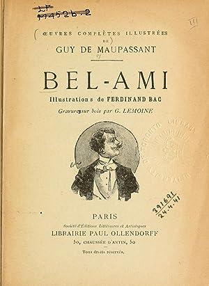 Bel-ami. Illus. de Ferdinand Bac; gravures sur: Maupassant, Guy de,