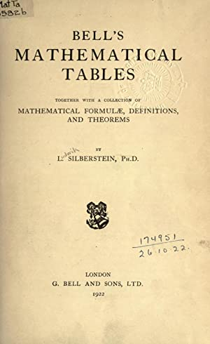 Bell's mathematical tables; together with a collection: Silberstein, Ludwik