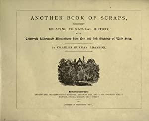 Another book of scraps, principally relating to: Adamson, Charles Murray