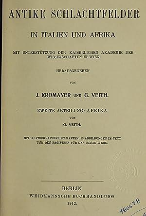 Antike Schlachtfelder; Bausteine zu einer antiken Kriegsgeschichte: Kromayer, Johannes, 1859-1934,Veith,